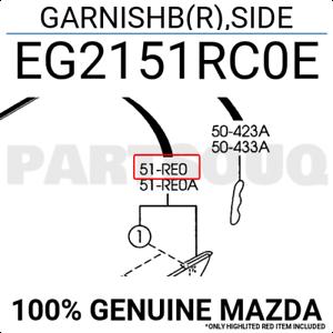 EG2151RC0E Genuine Mazda GARNISHB R ,SIDE EG21-51-RC0E