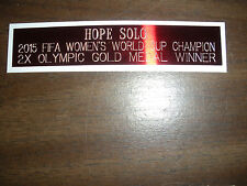 HOPE SOLO (SOCCER) NAMEPLATE FOR SIGNED BALL CASE/JERSEY CASE/PHOTO