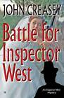 Battle for Inspector West by John Creasey (Paperback, 2014)