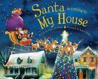 Santa Is Coming to My House by Steve Smallman (Hardback, 2012)
