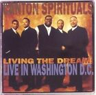 Living the Dream: Live in Washington, D.C. by The Canton Spirituals (CD, Jul-1997, BMG (distributor))