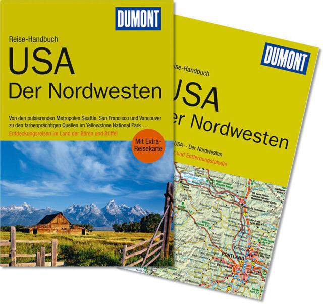 USA Nordwesten 2014 +Karte Seattle Vancouver San Francisco Dumont Reise-Handbuch