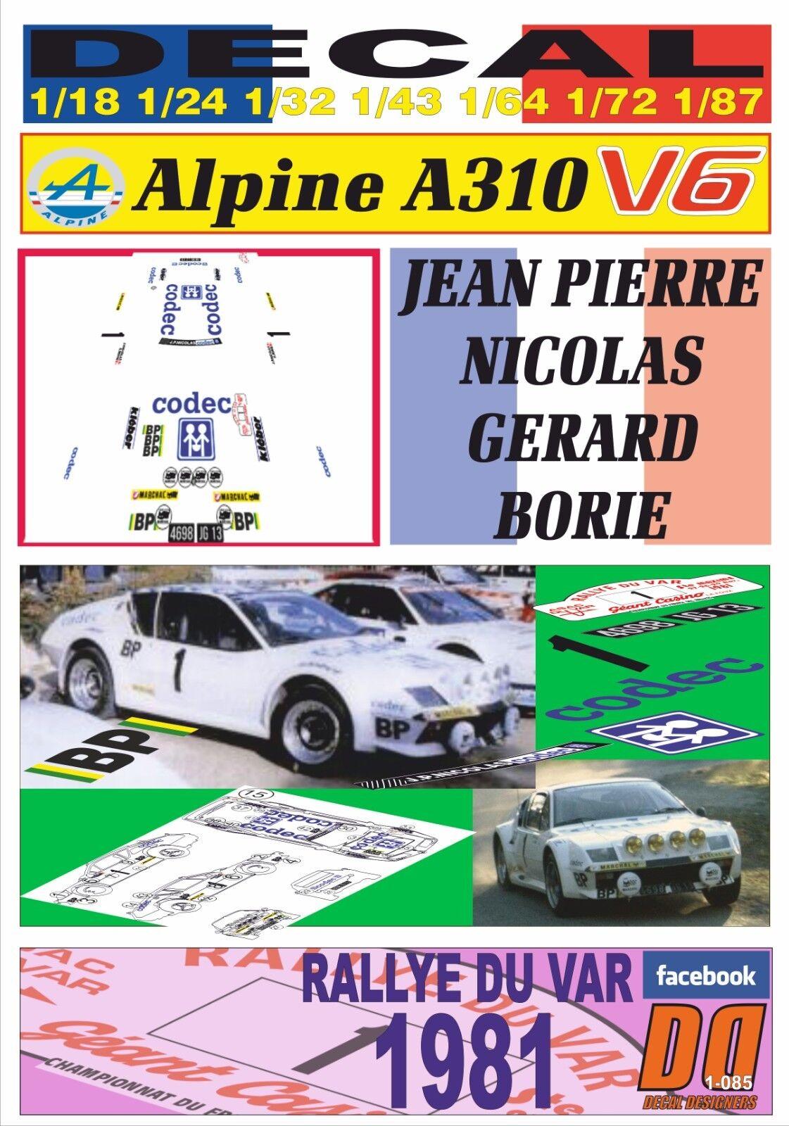 DECAL RENAULT ALPINE A310 V6 V6 V6 JEAN PIERRE NICOLAS R. DU VAR 1981 DnF (01) cb0356