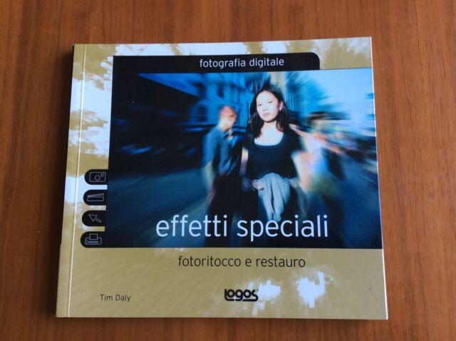 FOTOGRAFIA DIGITALE-EFFETTI SPECIALI-Fotoritocco e restauro-LOGOS