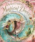 Flower Fairies Magical Doors: Discover the Doors to Fairyopolis by Cicely Mary Barker (Hardback, 2009)