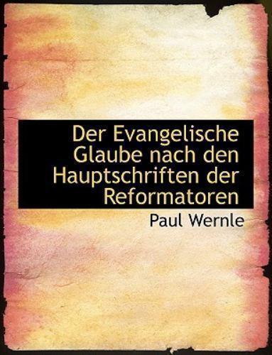 Evangelische Glaube