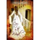 a Cry in The Wind by Lynn M. Gavilanes 9781424156382
