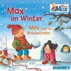 Mein Freund Max: Max im Winter / Max und der Wackelzahn von Christian Tielmann (2013)