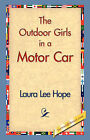 The Outdoor Girls in a Motor Car by Laura Lee Hope (Paperback / softback, 2007)