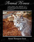 Animal Heroes by Ernest Thompson Seton (Paperback / softback, 2008)