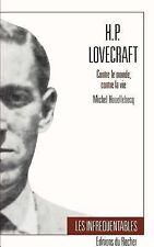Collection Les Infrequentables: H. P. Lovecraft : Centre le Monde, Contre la...