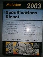 livre spécifications diesel 1991 à 2003 Autodata