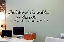 She Believed She Could So She Did Inspirational Wall Decal Vinyl Art Sticker T41