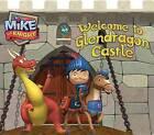 Welcome to Glendragon Castle by Maggie Testa (Board book, 2013)