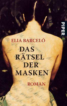 Elia Barceló   Das Rätsel der Masken