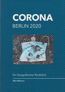 "Buch (Bildband / Fotoband) ""Corona Berlin 2020: Ein fotografischer Rückblick"""