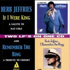 If I Were King/I Remember the Bing by Herb Jeffries (CD, May-2003, Audiophile Legends (Netherlands))