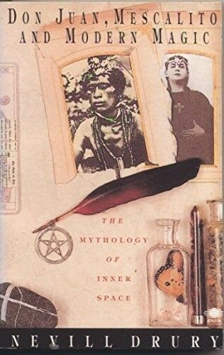 New, Don Juan, Mescalito and Modern Magic: Mythology of Inner Space (Arkana), Dr
