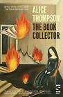 The Book Collector by Alice Thompson (Paperback, 2015)