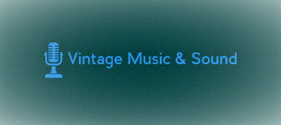 Vintage Music and Sound