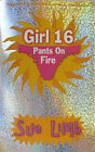 Girl 16: Pants on Fire by Sue Limb (Paperback, 2006)