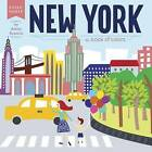 New York: A Book of Colors by Ashley Evanson (Hardback, 2015)