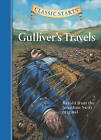 Gulliver's Travels: Retold from the Jonathan Swift Original by Martin Woodside, Arthur Pober, Jonathan Swift, Jamel Akib (Hardback, 2006)