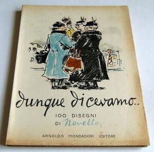 Arte-Letteratura-G-Novello-Dunque-dicevamo-Mondadori-ed-1951