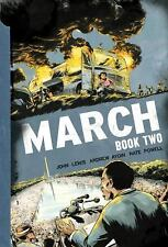 March Ser.: March: Book Two by Andrew Aydin and John Lewis (2015, Trade Paperback)