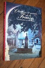 CHARMES ET SECRETS DE LA FRANCE ITINERAIRES & PARCOURS éd. 1995