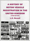 A History of Motor Vehicle Registration in the United Kingdom by L.H. Newall (Paperback, 2008)