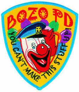 "BOZO PD 4-1/8"" X 5"" sew on high quality patch/ EMBLEM GIFT!"