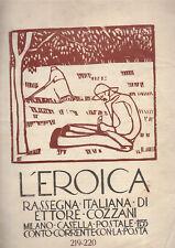 L'EROICA ETTORE COZZANI XILOGRAFIA MANTELLI 1936 N. 219 220 GIULIO CESARE VINZIO