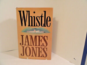 Whistle-Fiction-James-Jones-First-Edition-1st-Printing-Book-Hardcover-Dustjacket