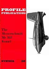 MESSERSCHMITT Me 163 KOMET: PROFILE #225/ 3 NEW PAGES + A3 CUTAWAY/ NEW PRINT