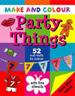 Make and Colour Party Things by Clare Beaton (Paperback, 2000)