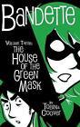 Bandette Volume 3: The House of the Green Mask by Paul Tobin (Hardback, 2016)