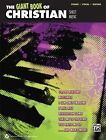 The Giant Book of Christian Sheet Music by Alfred Publishing Co., Inc. (Paperback / softback, 2013)