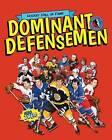 Dominant Defensemen by Eric Zweig (Paperback / softback, 2014)