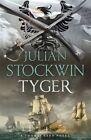 Tyger by Julian Stockwin (Paperback, 2016)
