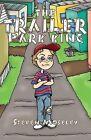 The Trailer Park King by Steven Moseley (Paperback / softback, 2013)