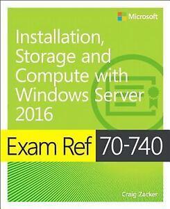 eBook Exam Ref 70-740 Installation, Storage and Compute with Windows Server 2016 9780735698826