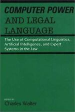 Computer Power and Legal Language: The Use of Computational Linguistics, Artific