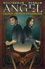 Angel: Crown Prince Syndrome by Bill Willingham (Hardback, 2010)