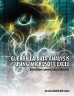 Guerrilla Data Analysis Using Microsoft Excel: 2nd Edition Covering Excel 2010/2013 by Bill Jelen, Oz Du Soleil (Paperback, 2015)
