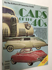 CONSUMER GUIDE CARS OF THE 40S  1979