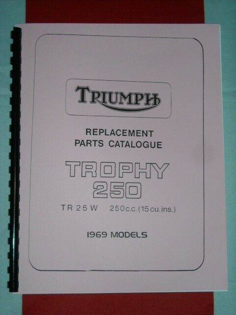 Parts Manual 1969 Fits Triumph Tr25w Trophy 250cc 250 Single Cylinder Book