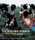 The Rolling Stones on Camera, Off Guard: 1963-69 by Mark Hayward (Hardback, 2009)