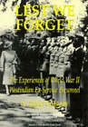 Lest We Forget: Experiences of World War II Westindian Ex-Service Personnel by Robert N. Murray (Paperback, 1996)