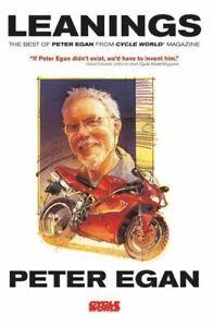 New-Leanings-The-Best-Of-Peter-Egan-From-Cycle-World-Magazine